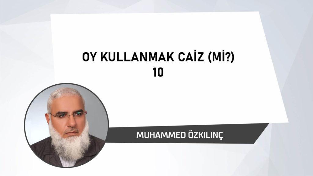 Oy Kullanmak Caiz mi 10