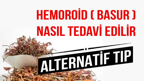 Hemoroid (Basur) Nasıl Tedavi Edilir?