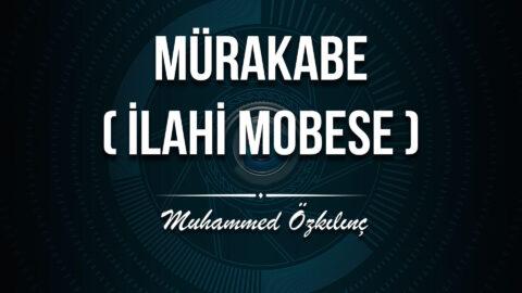Murakabe (İlahi Mobese)