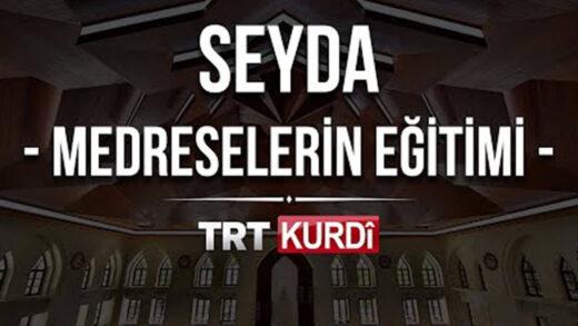 Seyda (Medreselerin Eğitimi) TRT KURDİ