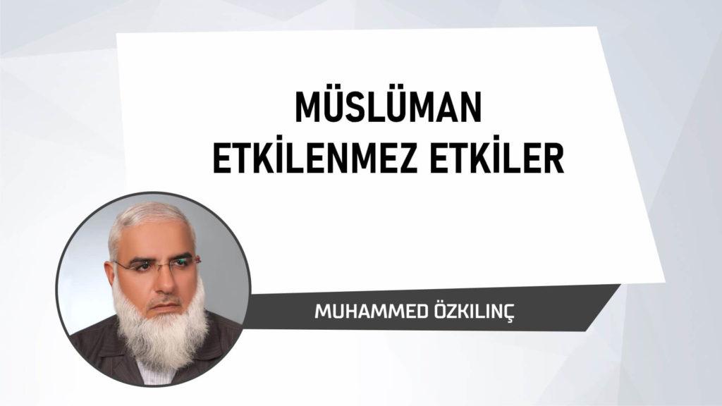 Müslüman Etkilenmez Etkiler