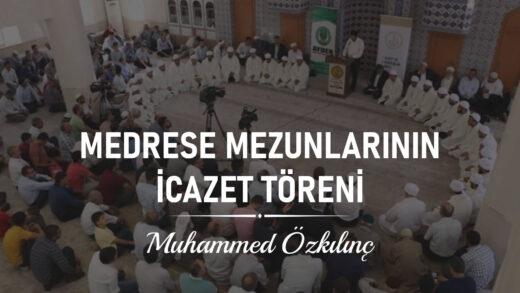 Medrese Mezunlarının İcazet Töreni