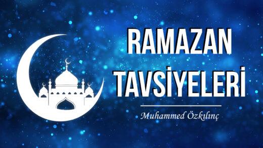 Ramazan Tavsiyeleri