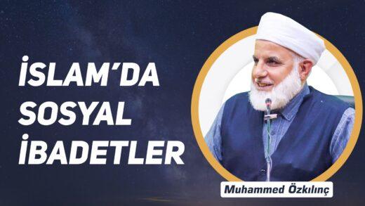 İslam'da Sosyal İbadetler