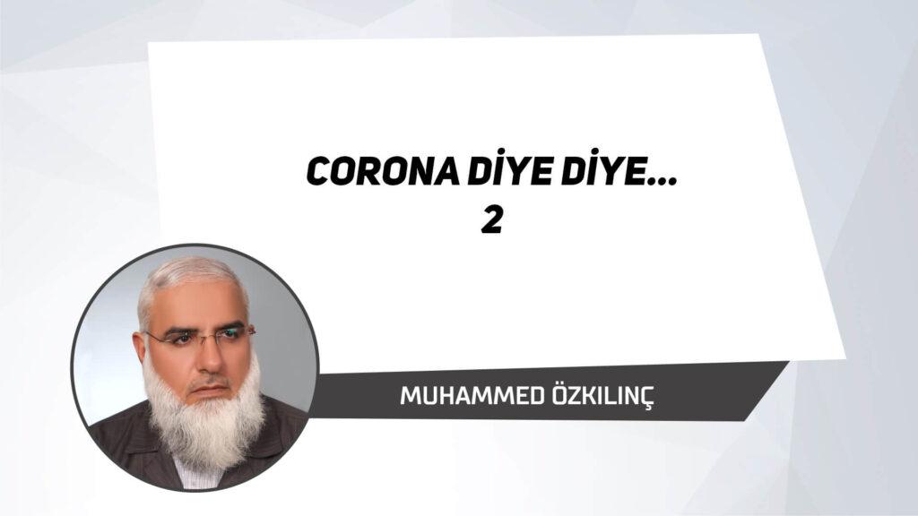 Corona Diye Diye...