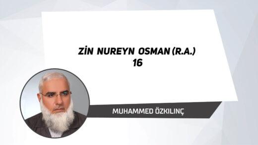 Zin Nureyn Osman (r.a.) 16