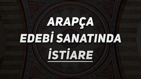 Arapça Edebi Sanatında İstiare