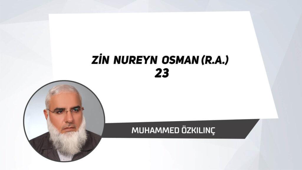 Zin Nureyn Osman (r.a.)