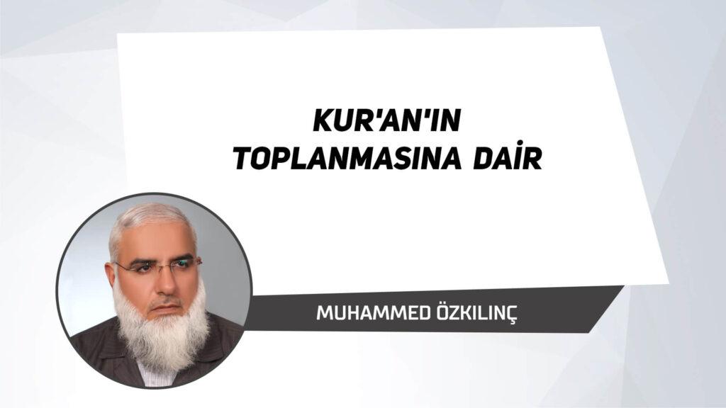 Kur'an'ın Toplanmasına Dair
