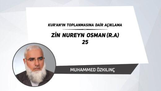 Zin Nureyn Osman (r.a.) 25