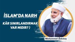 İslam'da Narh ( Kâr Sınırlandırmak var mıdır? )