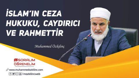 İslam'ın Ceza Hukuku, Caydırıcı Ve Rahmettir