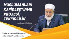 Müslümanları Kafirleştirme Projesi: TEKFİRCİLİK