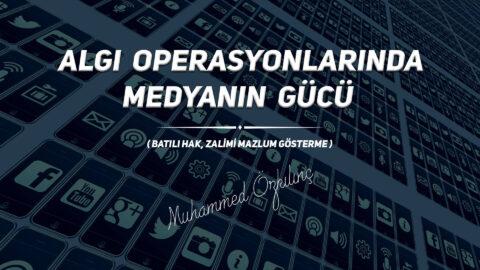 Algı Operasyonlarında Medyanın Gücü