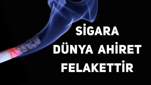 Sigara Dünya Ahiret Felakettir