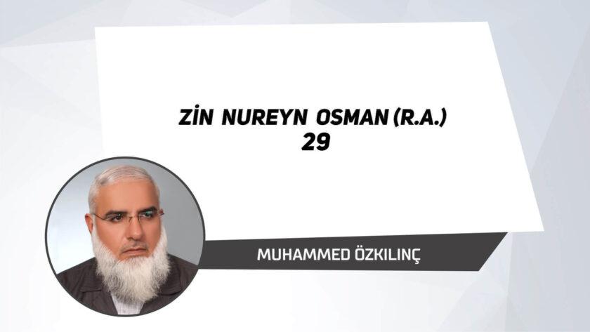 Zin Nureyn Osman (r.a.) 29