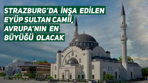 Fransa Strazburg'da inşa edilen Eyüp Sultan Camii ziyareti