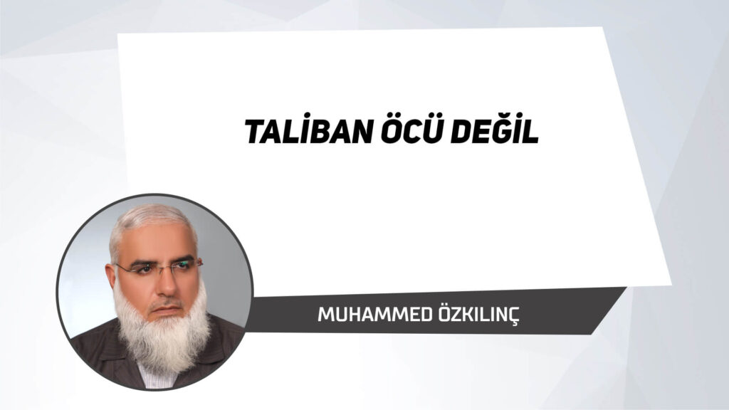 Taliban Öcü Değil
