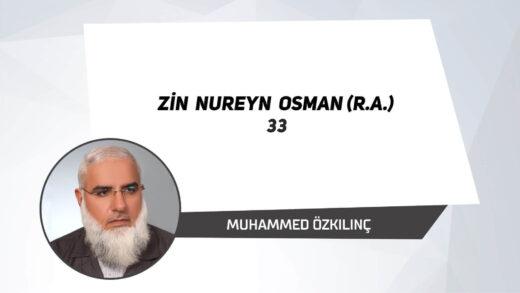 Zin Nureyn Osman (r.a.) 33
