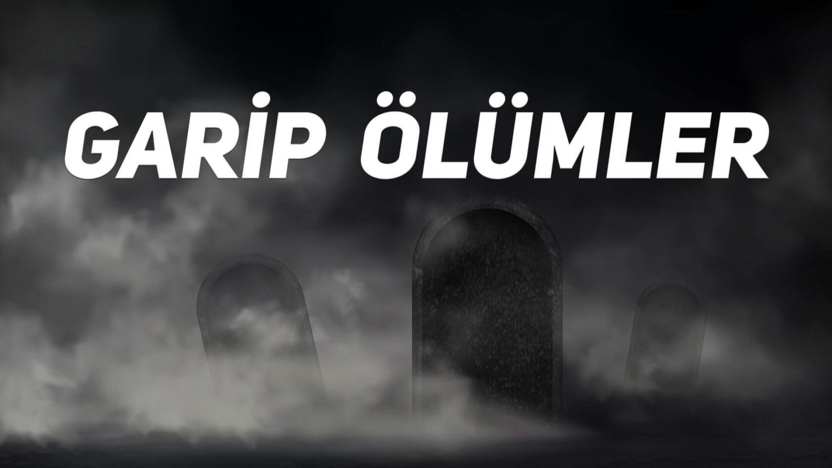 Garip Ölümler